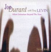 Jon Durant with Tony Levin - Silent Extinction Beyond The Zero (1997)
