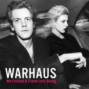 Warhaus - We Fucked A Flame Into Being (2016)