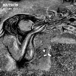 Matron(ion) - All We Are